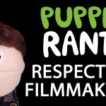 Puppet Rants – How to Respect Your Audience