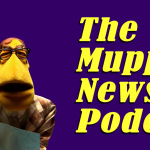 The Muppet Newsflash Podcast – Episode 01