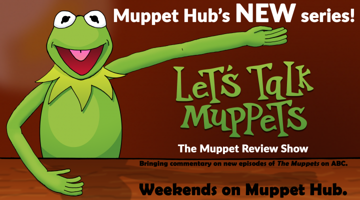 "Let's Talk Muppets #1 – ""We're Not Counting Kim!"""