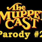 Muppet Hub Presents: The MuppetCast Parody II